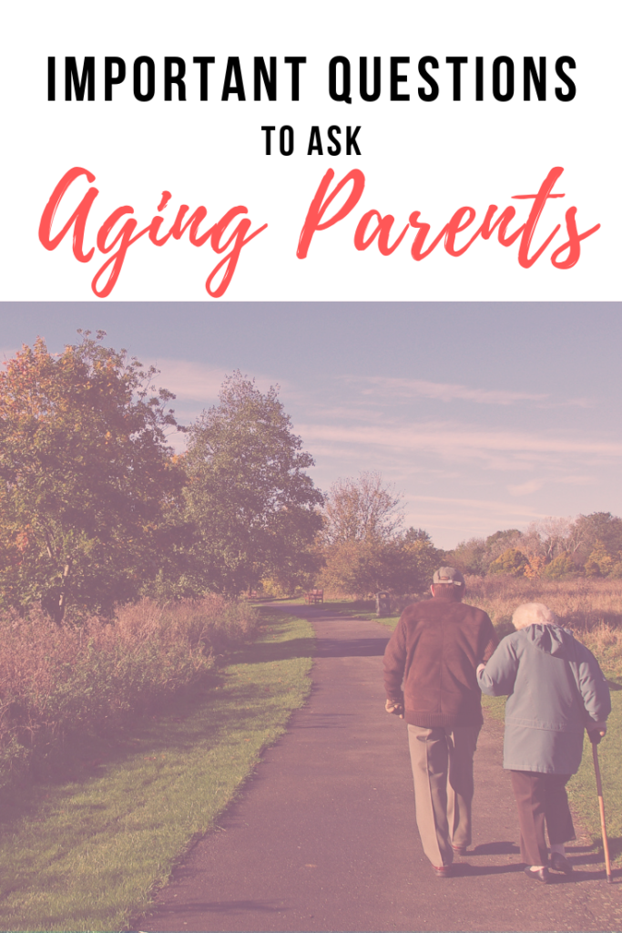 As our parents age it's important to have a conversation about end of life wishes. Read on to learn questions to ask aging parents and how to tackle this sometimes difficult conversation.