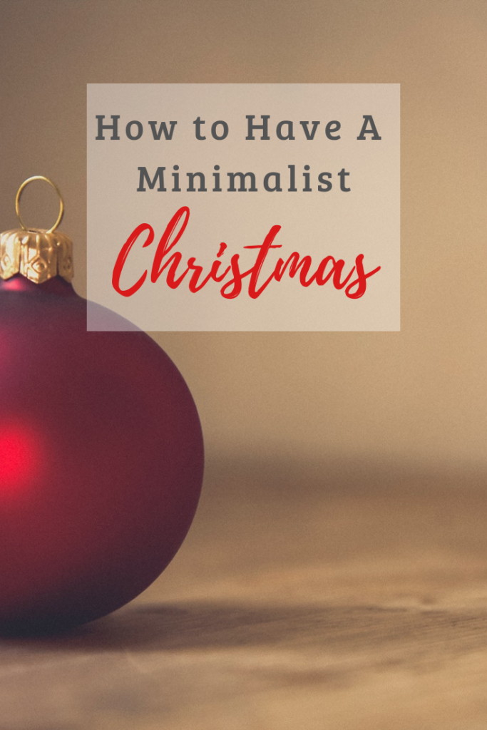 Do you feel like Christmas is out of control and has lost it's true meaning? Read on for tips on how to have a minimalist Christmas without sacrificing the fun!