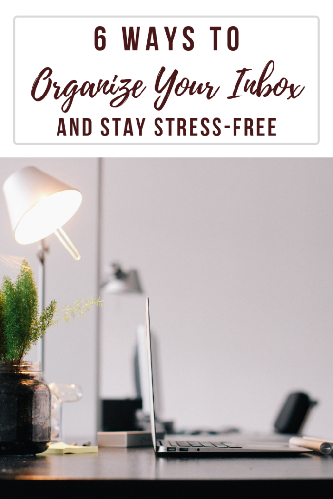 Does your email inbox stress you out? Then you need to implement some email strategy! Check out my 6 tips to organize your inbox.