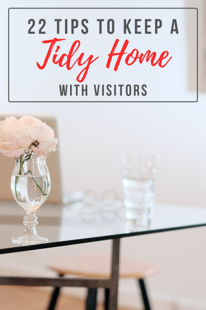 Does the thought of keeping your house clean with a houseful of guests stress you out? Read on for 22 tips on how to keep your home tidy with visitors.