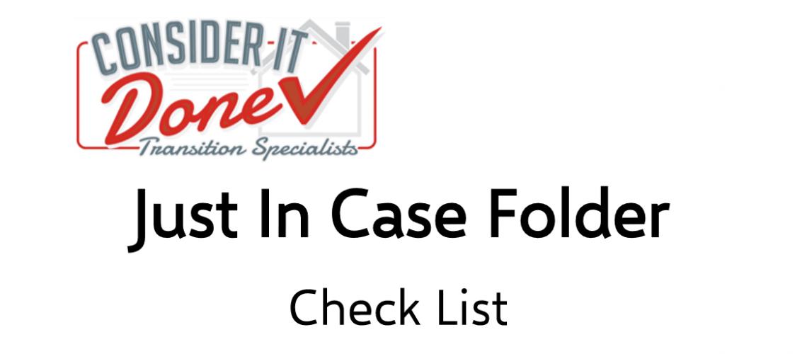Just In Case Checklist